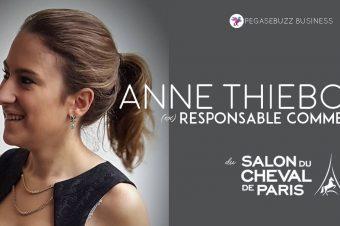[BUSINESS] Itw : Anne Thiebold, ex-Responsable Commercial du Salon du Cheval de Paris