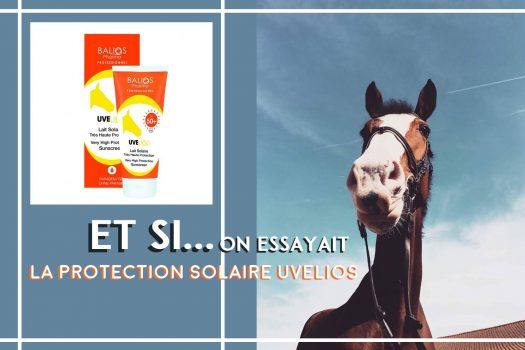 [Soin] Uvelios : protéger la peau du cheval des effets du soleil
